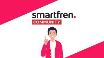 Buka Peluang Bersama Smartfren Community